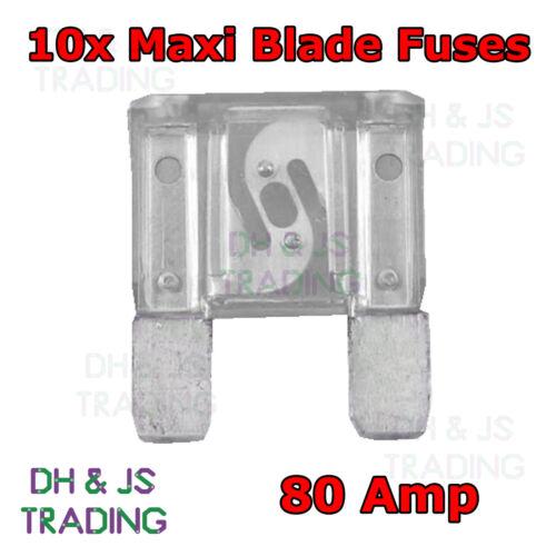 10 x Maxi Blade Fuses 80A Clear 80 Amp Car Van Truck Tractor Fuse