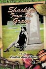 Shackles from the Grave: Fictional Novel by Cynthia Lynn Stigger (Paperback / softback, 2012)