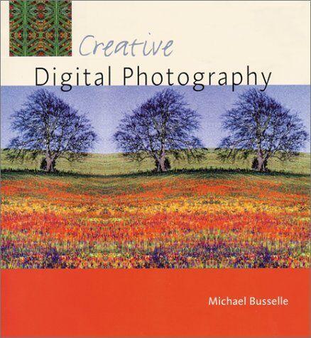 Creative Digital Photography 8