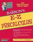 Barron's e-Z: E-Z Precalculus by Lawrence Leff (2010, Paperback, Revised)
