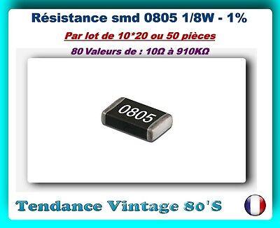 *** LOT DE 10*20 OU 50 RESISTANCES SMD 0805 1//8 WATT 1/% VALEURS 10Ω à 910KΩ ***