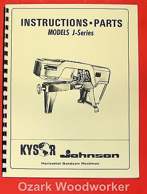 Cnc & Metalworking Supplies Kysor Johnson J-series Horizontal Band Saw Manual 0426 Good For Energy And The Spleen