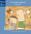 La Extrana Orquesta by Pablo Albo (Hardback, 2015)