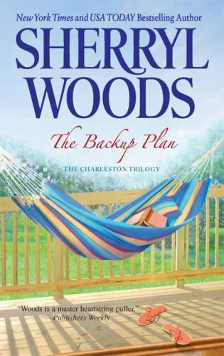 The Backup Plan (The Charleston Trilogy) by Woods, Sherryl