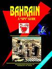 Bahrain a Spy Guide by International Business Publications, USA (Paperback / softback, 2005)