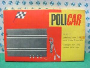 Slot-Car-1-32-RETTILINEO-mm-220-con-presa-di-corrente-Policar-P-12-MIB