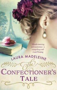 El-confectioner-039-s-Tale-por-Madeleine-Laura-Libro-De-Bolsillo-9781784160722N