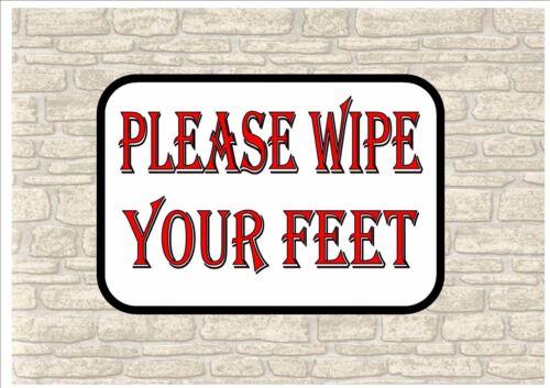 Wipe your feet sign Novelty wipe your feet sign front door sign Door Sign