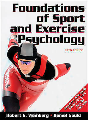1 of 1 - Foundations of Sport and Exercise Psychology by Daniel Gould, Robert S. Weinberg