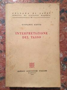 Giovanni-Getto-Interpretazione-del-Tasso-Edizioni-Scientifiche-Napoli-1951
