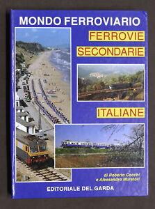 Mondo-Ferroviario-Ferrovie-Secondarie-Italiane-Ed-del-Garda-1988-1996