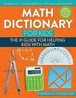 Math Dictionary for Kids: The #1 Guide for Helping Kids with Math by Fitzgerald Theresa R (Paperback / softback, 2016)