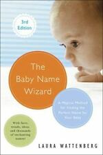 The Baby Name Wizard, Revised 3rd Edition : A Magical Method for Finding the Pe…