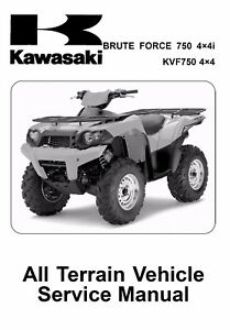 kawasaki 2008 2009 brute force 750 4x4i kvf750 4x4 service manual in rh ebay com 2006 kawasaki 750 brute force service manual 2006 kawasaki 750 brute force owners manual