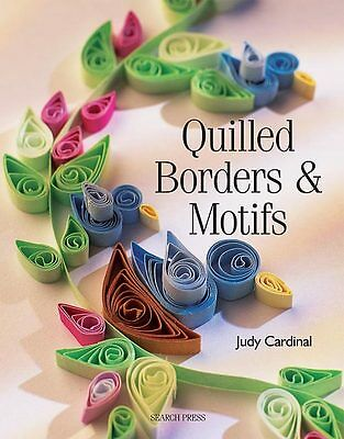 QUILLED BORDERS & MOTIFS-Paper Quilling Craft Idea Book-Cardmaking/Scrapbooking
