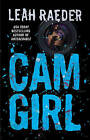 Cam Girl by Leah Raeder (Paperback, 2015)