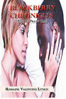 Blackberry Chronicles: Part 2 - Pillow Talk by Romaine Valentino Lynch (Paperback / softback, 2011)