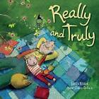 Really and Truly by Emilie Rivard (Hardback, 2012)