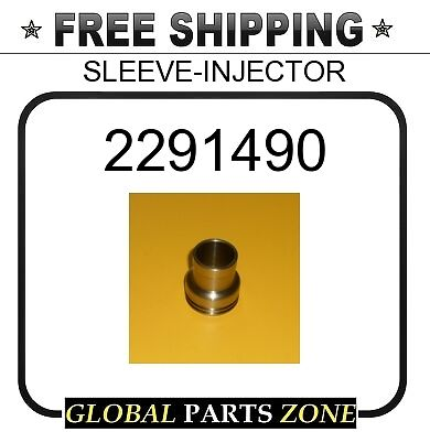 NEW AFTERMARKET SLEEVE-INJECTOR  for Caterpillar 2291490 CAT