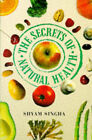 The Secrets of Natural Health by Shyam Singha (Hardback, 1997)