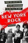 New York Rock by Steven Blush (Paperback, 2016)