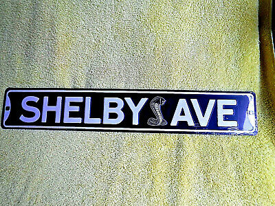 "METAL STREET SIGN /"" SHELBY DR /"" MUSTANG GT 350 500 KR"