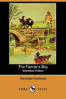 The Farmer's Boy (Illustrated Edition) (Dodo Press) by Randolph Caldecott (Paperback / softback, 2006)