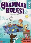 Grammar Rules! Book B by Tanya Gibb (Paperback, 2008)