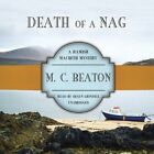 Death of a Nag by M C Beaton (CD-Audio, 2014)