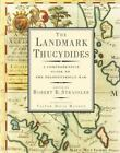 The Landmark Thucydides : A Comprehensive Guide to the Peloponnesian War (2008, Hardcover)
