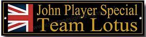 JOHN PLAYER SPECIAL TEAM LOTUS METAL SIGN. WORKSHOP, GARAGE SIGN,WORLD CHAMPIONS