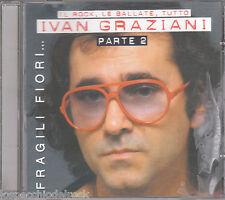 Ivan Graziani - Fragili fiori parte 2 - Cd_1697