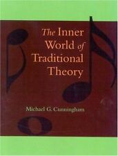 The Inner World of Traditional Theory by Michael G. Cunningham (1989,...