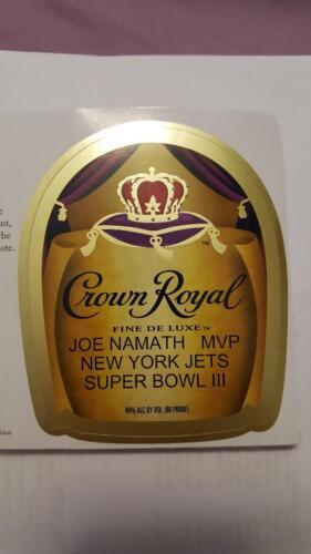 RARE     CROWN ROYAL LABEL BROADWAY JOE NAMATH NEW YORK JETS  SUPER BOWL III MVP