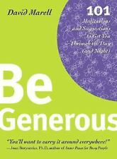 Excellent, Be Generous: 101 Meditations & Suggestions to Get You Through the Day