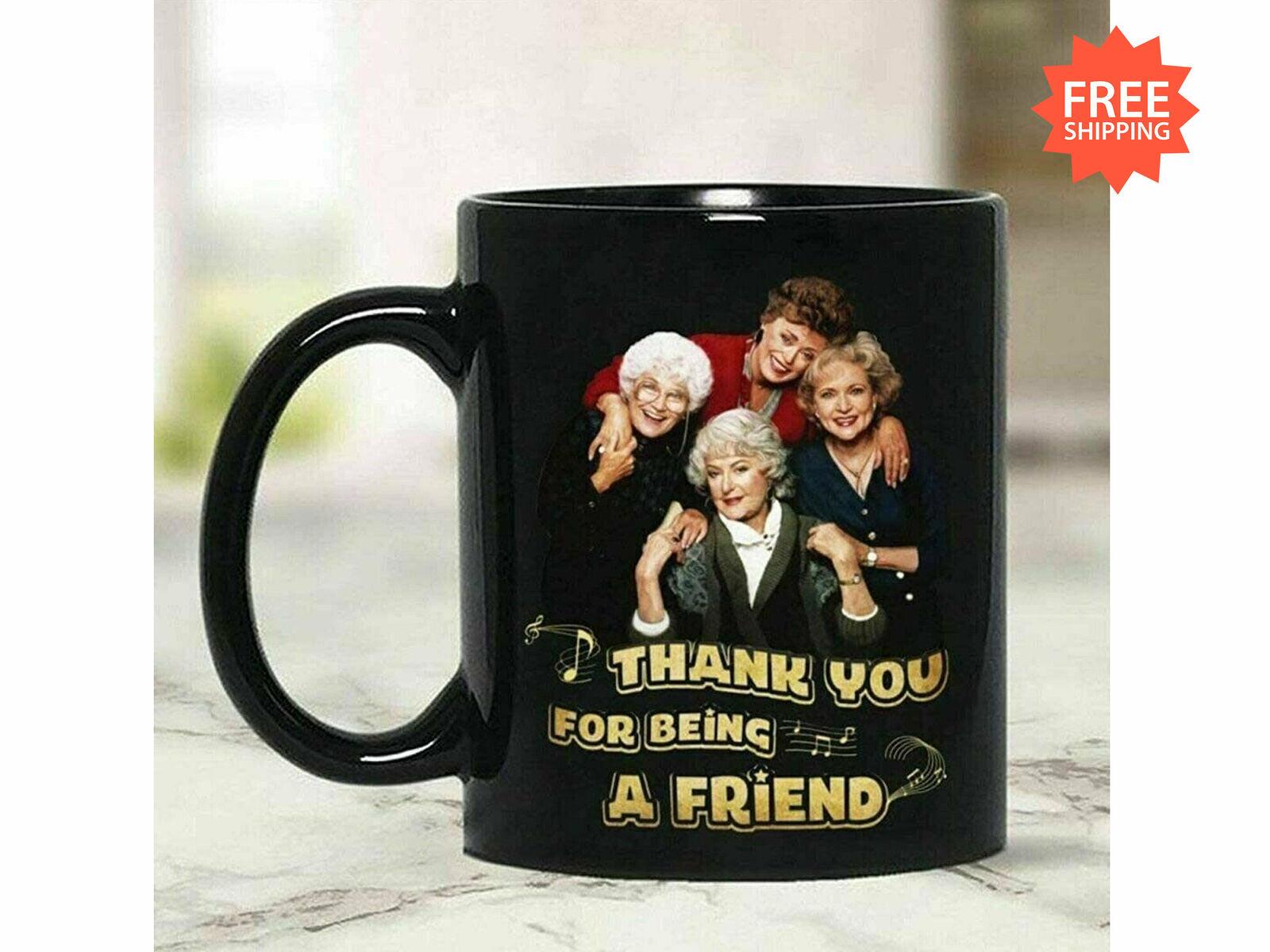 The Golden Girls Mug Birthday Gift Christmas Gift Coffee Mug Funny Coffee Cup