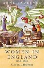 Women In England, 1500-1760: A Social History by Anne Lawrence (Paperback, 2002)