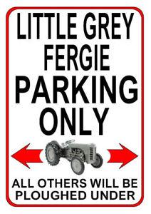 LITTLE-GREY-FERGIE-PARKING-ONLY-Metal-SIGN-NOTICE-Ferguson-TE20-Tractor-plaque