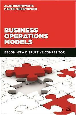 1 of 1 - Business Operations Models: Becoming a Disruptive Competitor, Excellent Conditio