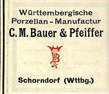 WÜRTTEMBERGISCHE PORZELLAN-MANUFAKTUR Bauer & Pfeiffer Schorndorf Trademark 1908