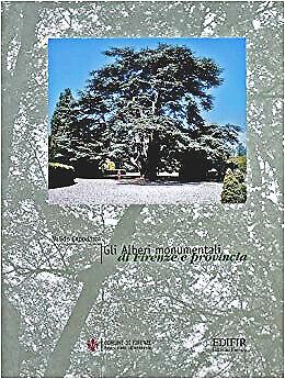 Gli alberi monumentali di Firenze e provincia - [Edifir]