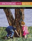 Pictorial Art Quilt Guidebook: Secrets to Capturing Your Photos in Fabric by Leni Levenson Wiener (Paperback, 2014)