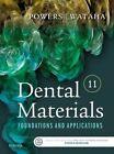 Dental Materials: Foundations and Applications by John M. Powers, John C. Wataha (Paperback, 2016)