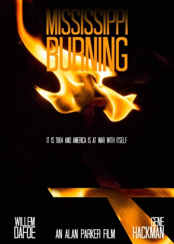 Mississippi Burning Alternative Movie Poster A0 Sizes A4