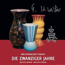 Fachbuch Steingut Wächtersbach, Keramik der Zwanziger Jahre, viele Bilder, NEU