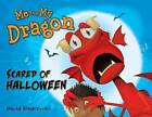 Me and My Dragon: Scared of Halloween by David Biedrzycki (Paperback, 2013)