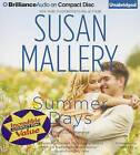 Summer Days by Susan Mallery (CD-Audio, 2013)
