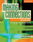 Making Connections Intermediate Student's Book: A Strategic Approach to Academic Reading and Vocabulary by Jessica Williams, Jo McEntire (Paperback, 2008)