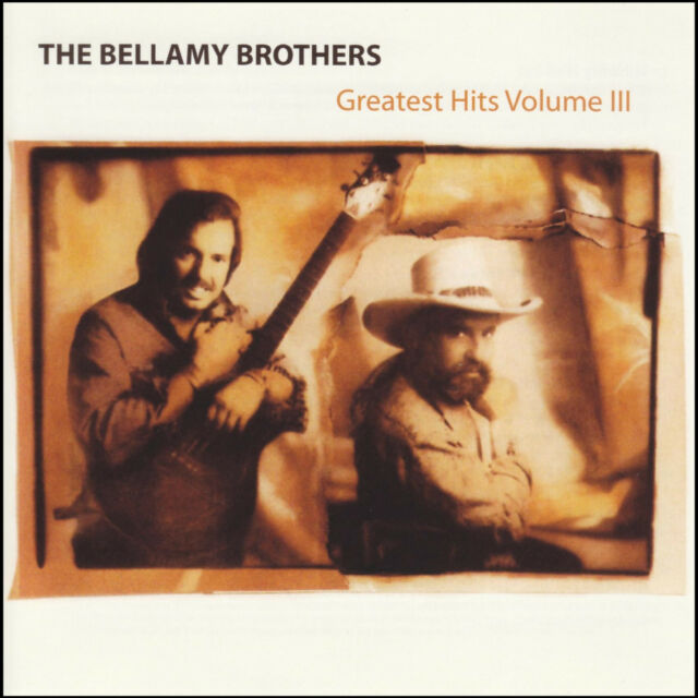 BELLAMY BROTHERS - THE GREATEST HITS Volume III ~ COUNTRY BEST OF *NEW*