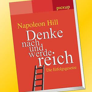 NAPOLEON-HILL-DENKE-NACH-UND-WERDE-REICH-Die-Erfolgsgesetze-pickup-Buch